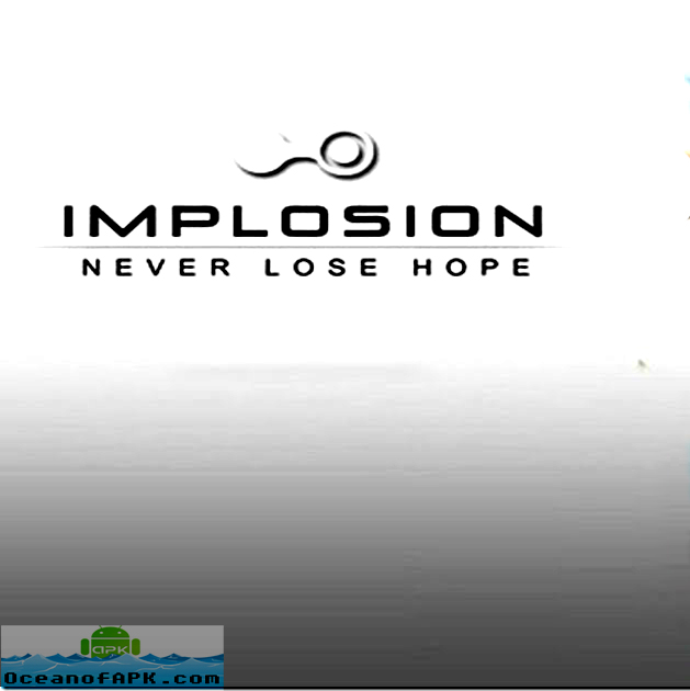 Implosion Never Lose Hope Mod APK Free Download
