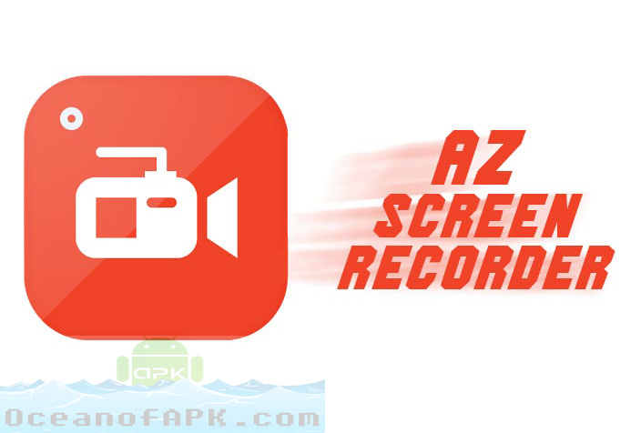AZ Screen Recorder Premium No Root APK Free Download