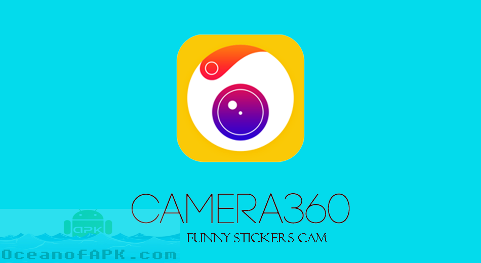 Camera360 Funny Stickers Cam APK Free Download