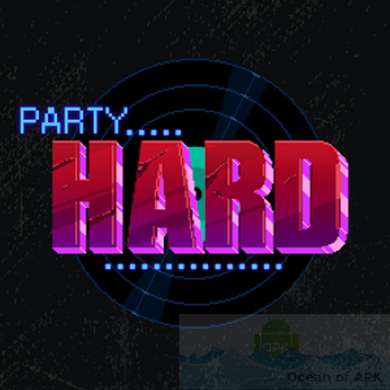 Party Hard APK Setup Free Download