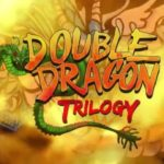 Double Dragon Trilogy APK Free Download