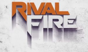 RIVAL FIRE FULL APK Free Download