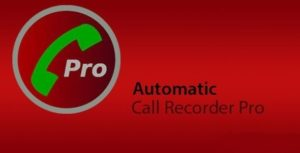 Automatic Call Recorder Pro V5.30 APK Free Download
