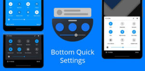 Free Bottom Quick Settings v4.0.1 APK Download