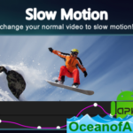 Slow motion video FX: fast & slow mo editor v1.2.29 [Pro] APK Free Download