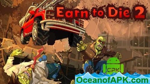 Earn-to-Die-2-v1.4.18-Free-Shopping-APK-Free-Download-1-OceanofAPK.com_.png