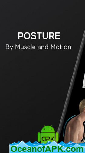 Posture-by-Muscle-amp-Motion-v2.2.08-Subscribed-APK-Free-Download-1-OceanofAPK.com_.png