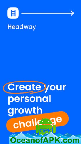 Headway-Self-Growth-Challenge-v1.5.3.0-Subscribed-APK-Free-Download-1-OceanofAPK.com_.png